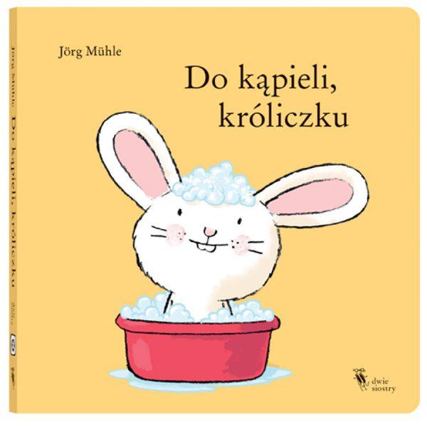 Do kąpieli, króliczku