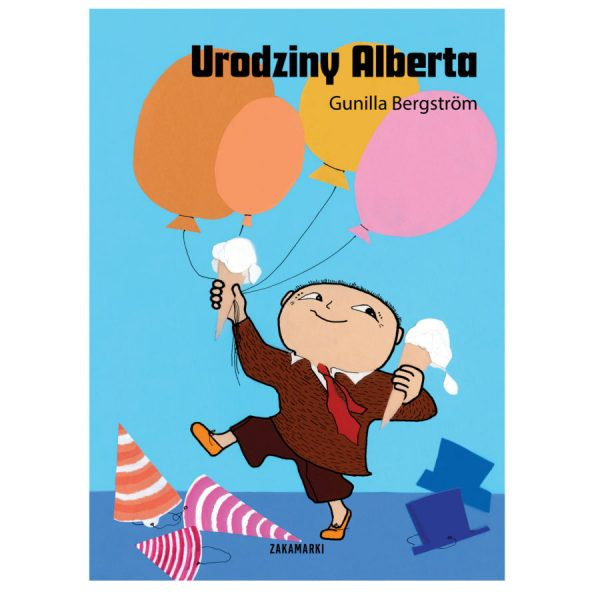 Urodziny Alberta - Gunilla Bergström