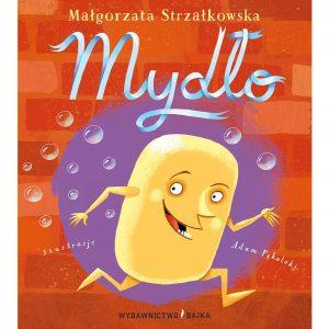 Mydło - Małgorzata Strzałkowska