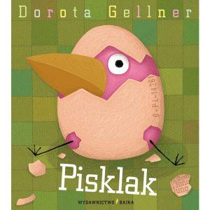 Pisklak - Dorota Gellner