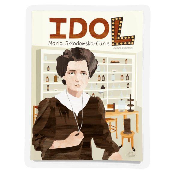 IDOL. Maria Skłodowska-Curie - książka aktywnościowa