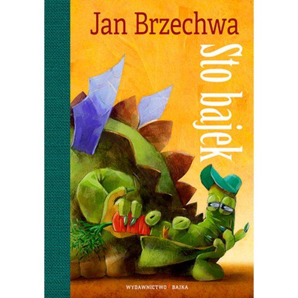 Sto bajek - Jan Brzechwa