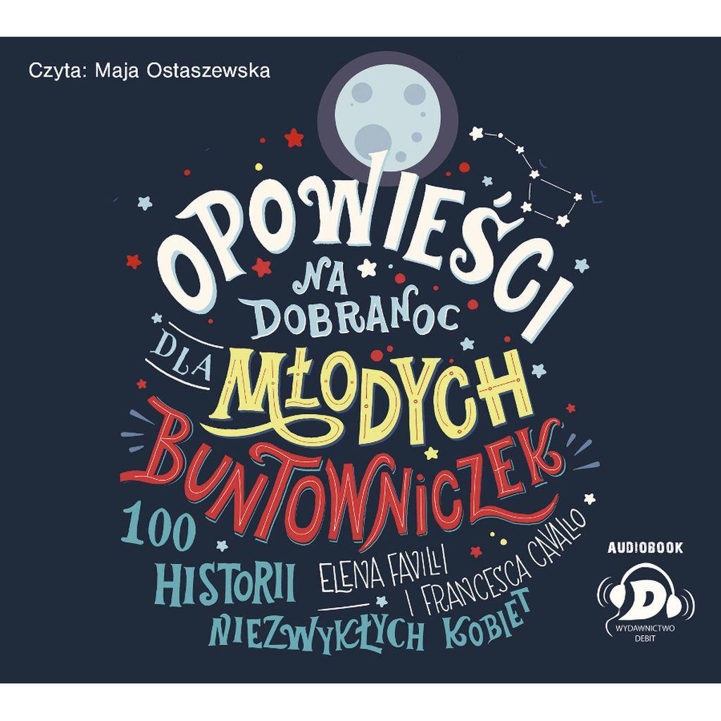 Opowieści na dobranoc dla młodych buntowniczek - CD - audiobook