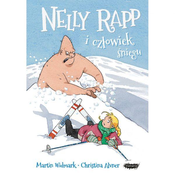 Nelly Rapp i człowiek śniegu - Martin Widmark