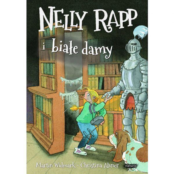 Nelly Rapp i białe damy - Martin Widmark