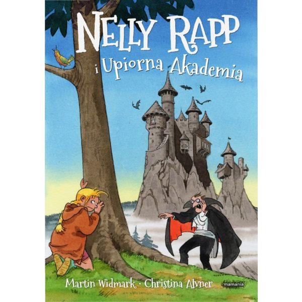 Nelly Rapp i Upiorna Akademia - Martin Widmark