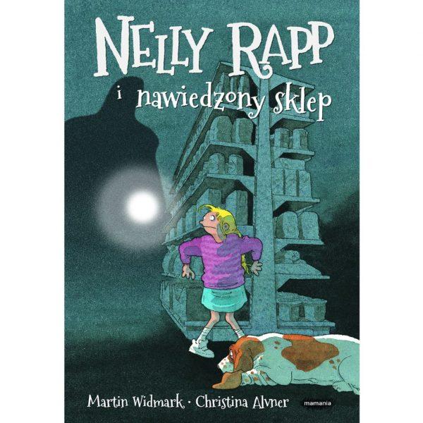 Nelly Rapp i nawiedzony sklep - Martin Widmark