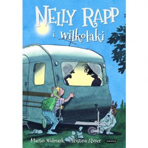 Nelly Rapp i wilkołaki - Martin Widmark