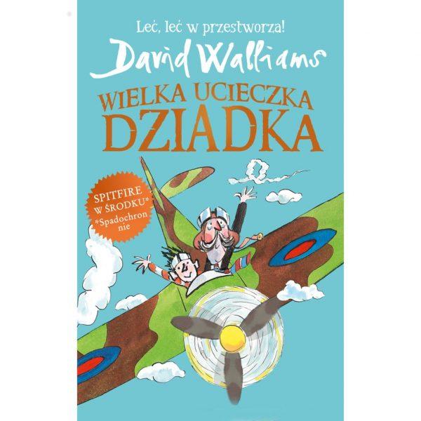 Wielka ucieczka Dziadka - David Walliams