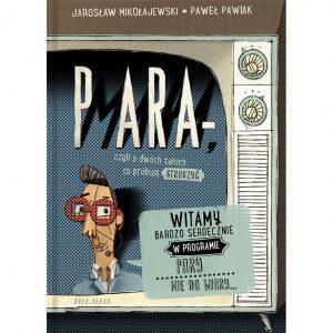 Para-mara - Jarosław Mikołajewski, Paweł Pawlak