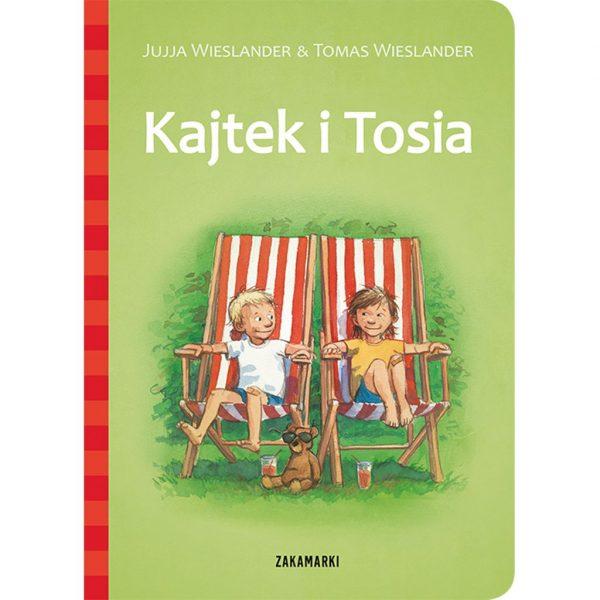 Kajtek i Tosia - Jujja Wieslander, Tomas Wieslander