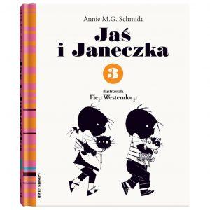 Jaś i Janeczka 3 - Annie M.G. Schmidt