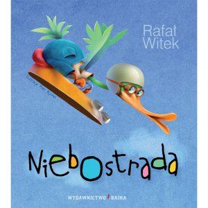 Niebostrada - Rafał Witek
