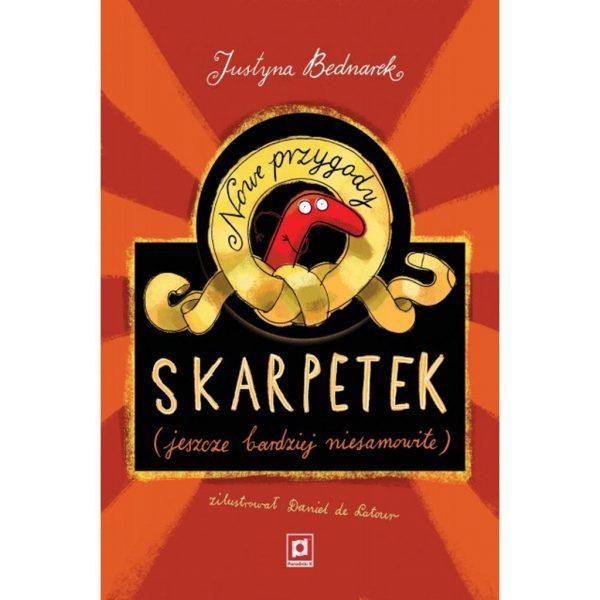 Nowe przygody skarpetek (jeszcze bardziej niesamowite) - Justyna Bednarek