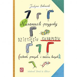 Niesamowite przygody dziesięciu skarpetek - Justyna Bednarek