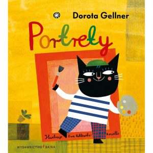 Portrety - Dorota Gellner