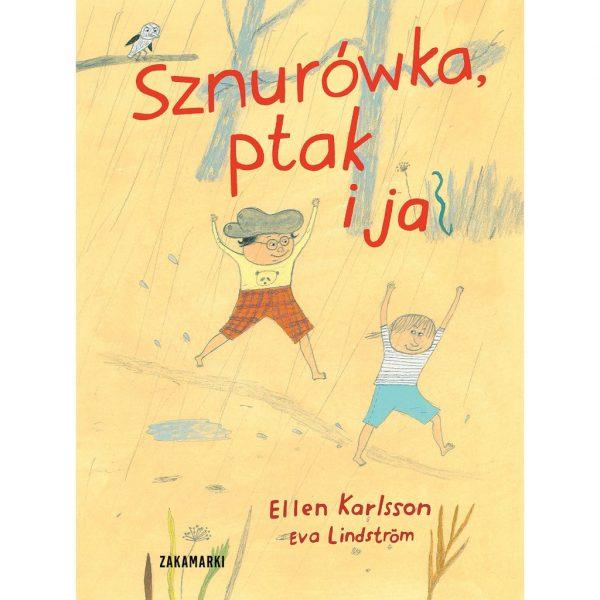 Sznurówka, ptak i ja - Ellen Karlsson, Eva Lindström