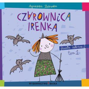 Czarownica Irenka - Agnieszka Żelewska
