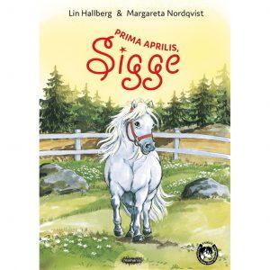 Prima aprilis, Sigge - Lin Hallberg, Margareta Nordqvist