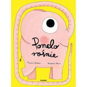 Pomelo rośnie - Ramona Bădescu, Benjamin Chaud