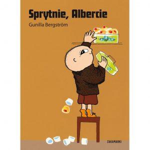 Sprytnie, Albercie - Gunilla Bergström