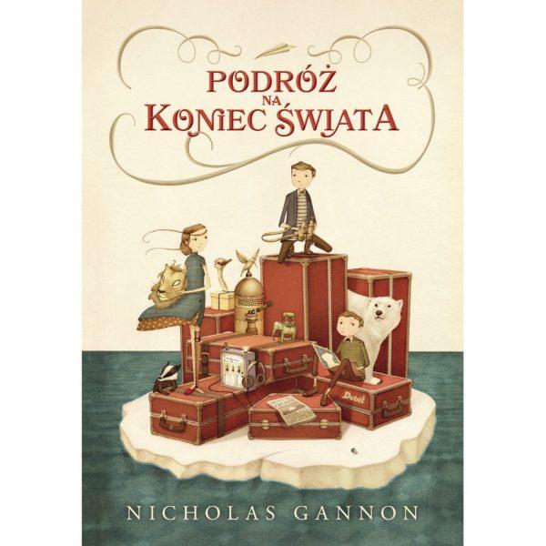 Podróż na koniec świata - Nicholas Gannon