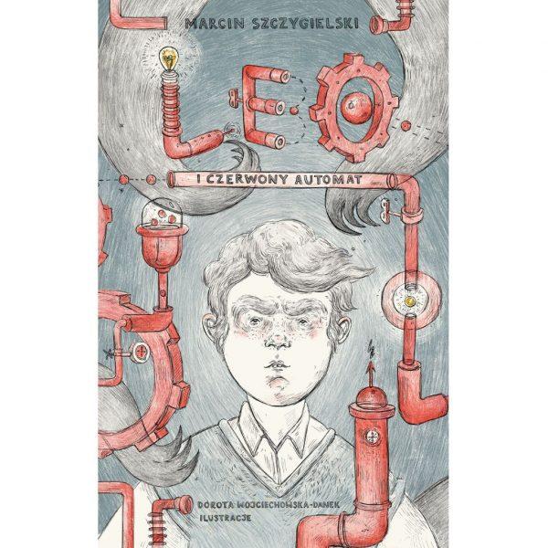 Leo i czerwony automat - Marcin Szczygielski