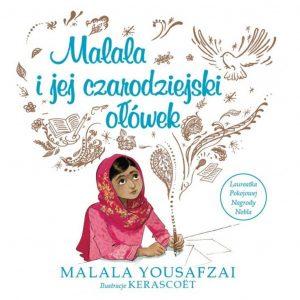 Malala i jej czarodziejski ołówek - Malala Yousafzai