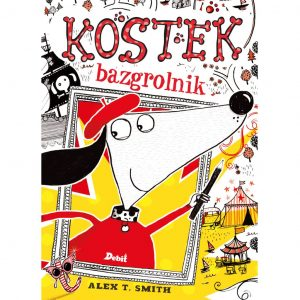 Kostek bazgrolnik - Alex T. Smith