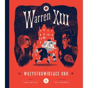 Warren XIII Wszystkowidzące oko - Tania del Rio