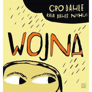 Wojna - Gro Dahle, Kaia Dahle Nyhus