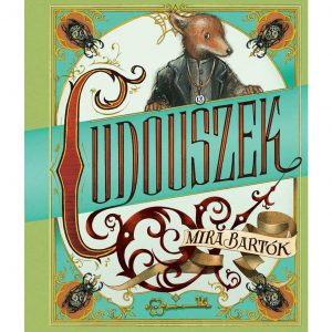 Cudouszek - Mira Bartók