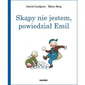 Skąpy nie jestem, powiedział Emil –  Astrid Lindgren, Björn Berg