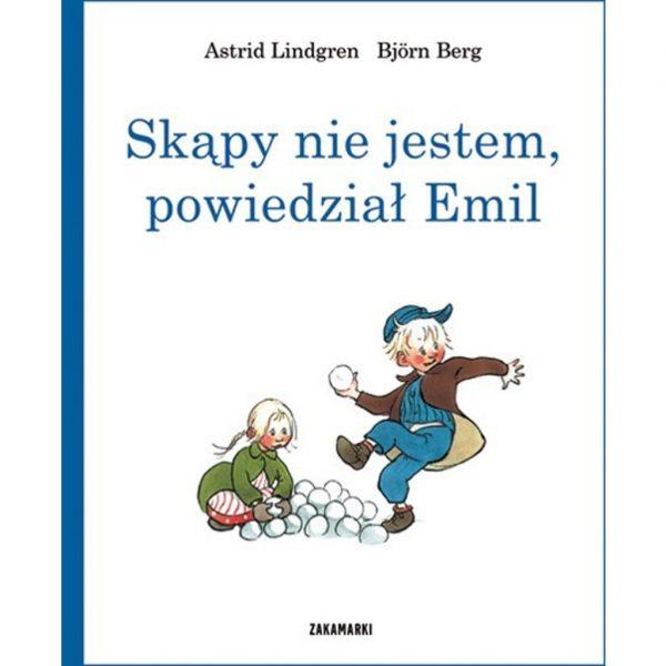 Skąpy nie jestem, powiedział Emil - Astrid Lindgren, Björn Berg