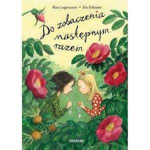 Do zobaczenia następnym razem - Rose Lagercrantz