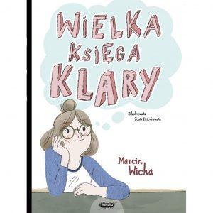 Wielka księga Klary - Marcin Wicha