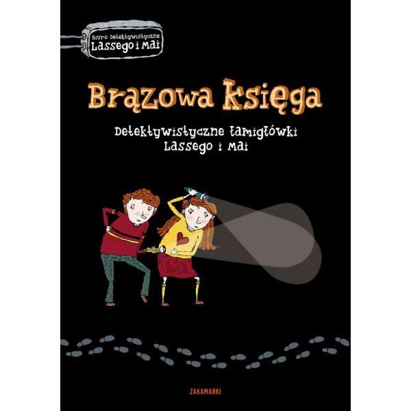 Brązowa księga. Detektywistyczne łamigłówki Lassego i Mai