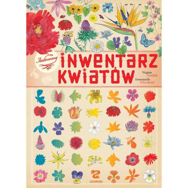 Ilustrowany inwentarz kwiatów - Virginie Aladjidi, Emmanuelle Tchoukriel
