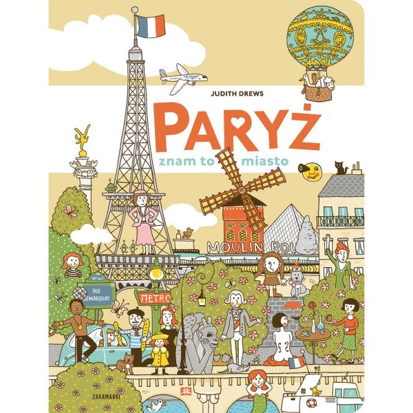 Paryż - znam to miasto - Judith Drews