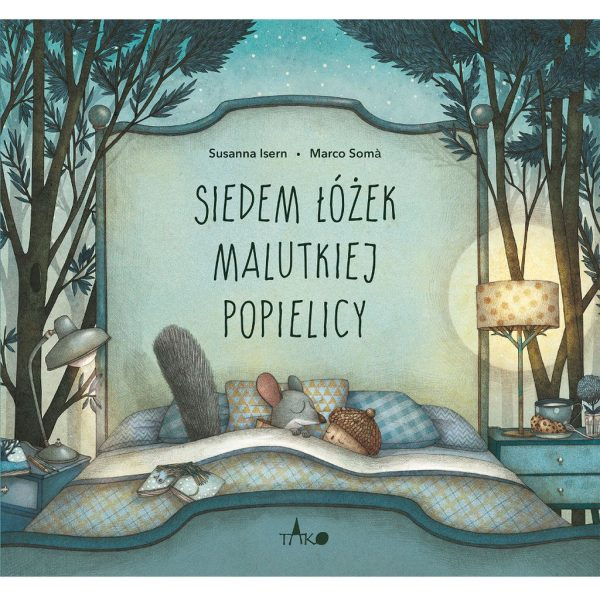 Siedem łóżek malutkiej Popielicy - Susanna Isern, Marco Soma