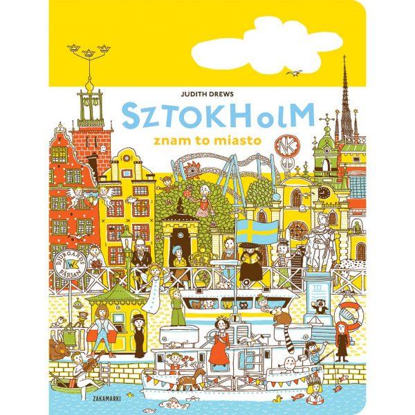 Sztokholm - znam to miasto - Judith Drews