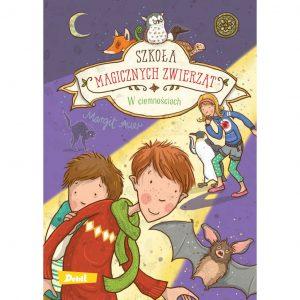 Szkoła magicznych zwierząt. Tom 3. W ciemnościach - Margit Auer