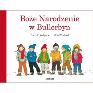 Boże Narodzenie w Bullerbyn - Astrid Lindgren, Ilon Wikland