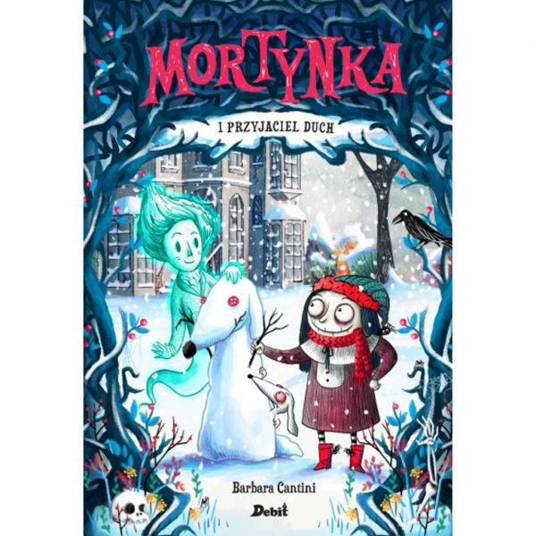 Mortynka i przyjaciel duch - Barbara Cantini