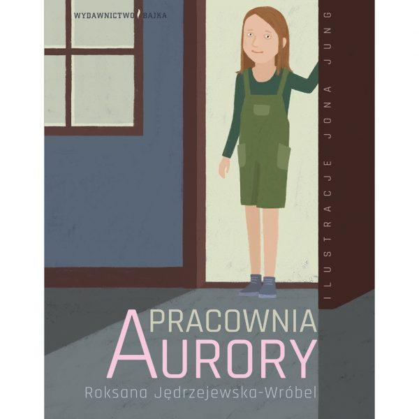 Pracownia Aurory - Roksana Jędrzejewska-Wróbel, Jona Jung