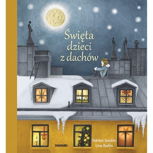 Święta dzieci z dachów - Mårten Sandén