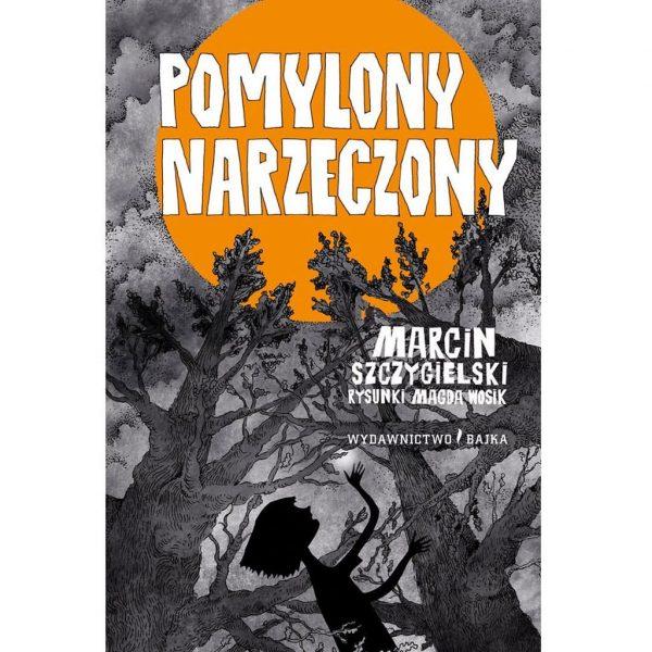 Pomylony narzeczony - Marcin Szczygielski