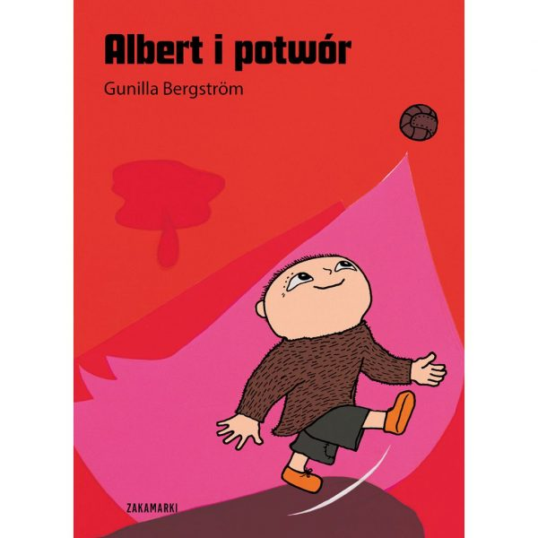Albert i potwór - Gunilla Bergström