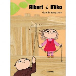 Albert i Mika - Gunilla Bergström