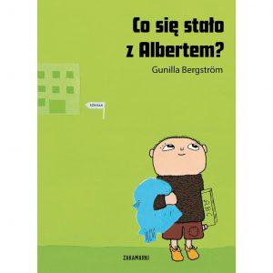 Co się stało z Albertem? - Gunilla Bergström